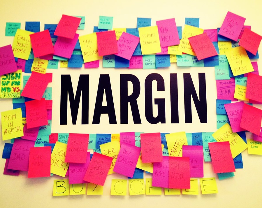 Margins…